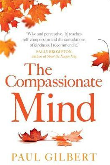 Compassionate Mind by Paul Gilbert