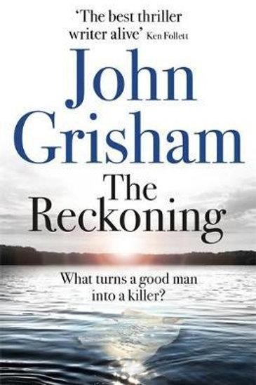 Reckoning       by John Grisham