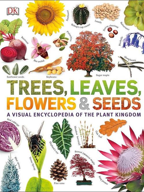 Trees, Leaves, Flowers & Seeds       by DK