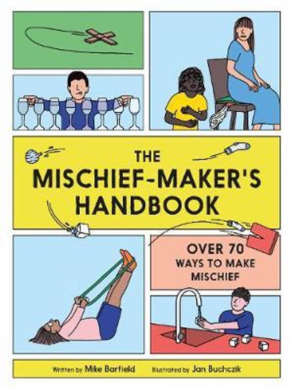Mischief Maker's Handbook       by Mike Barfield