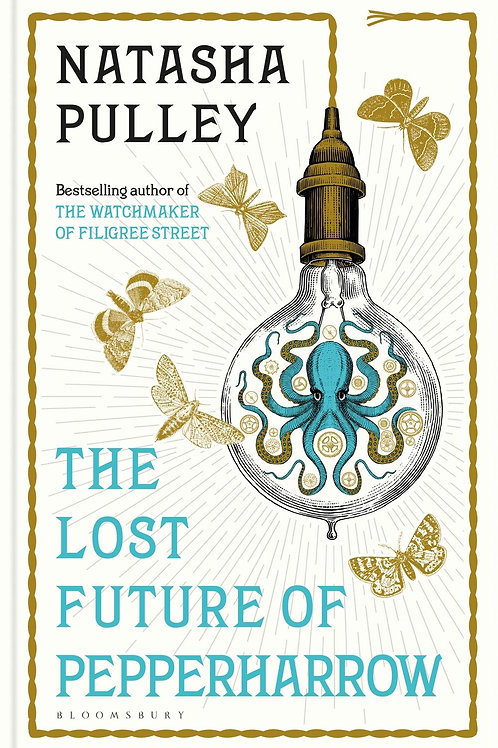 Lost Future of Pepperharrow       by Natasha Pulley