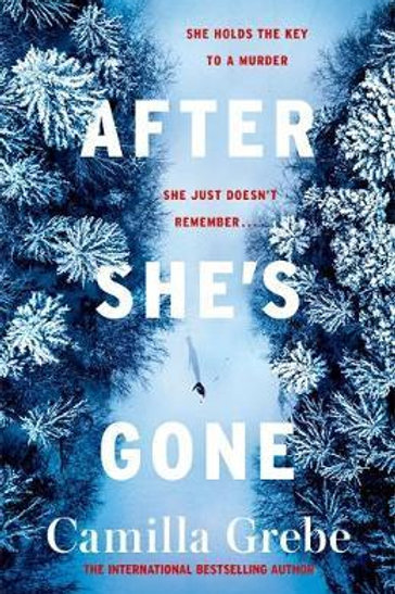 After She's Gone       by Camilla Grebe