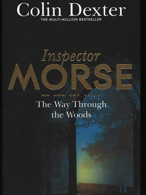 Way Through the Woods       by Colin Dexter