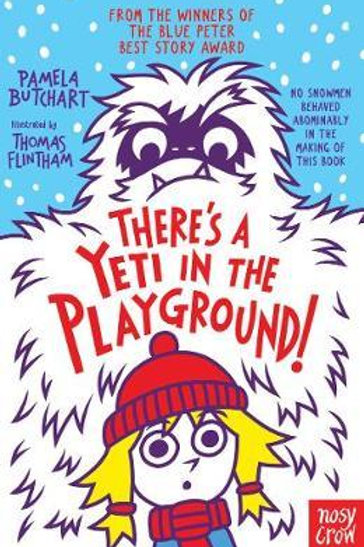 There's A Yeti In The Playground!       by Pamela Butchart