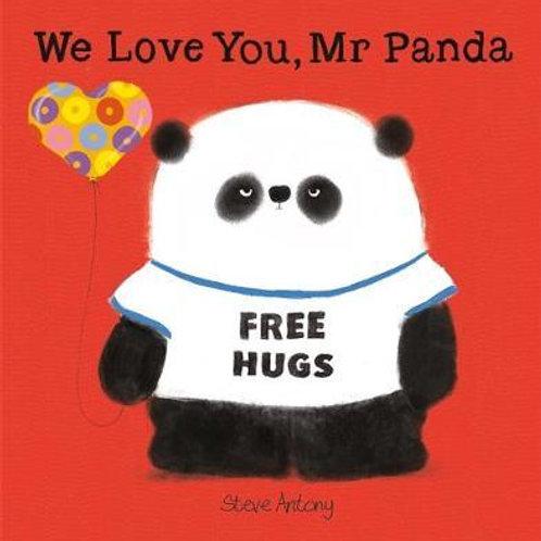 We Love You, Mr Panda Steve Antony