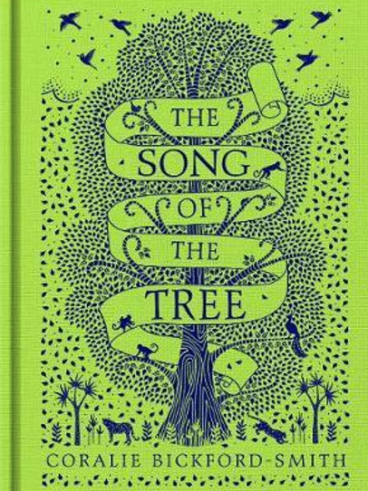 Song of the Tree       by Coralie Bickford-Smith