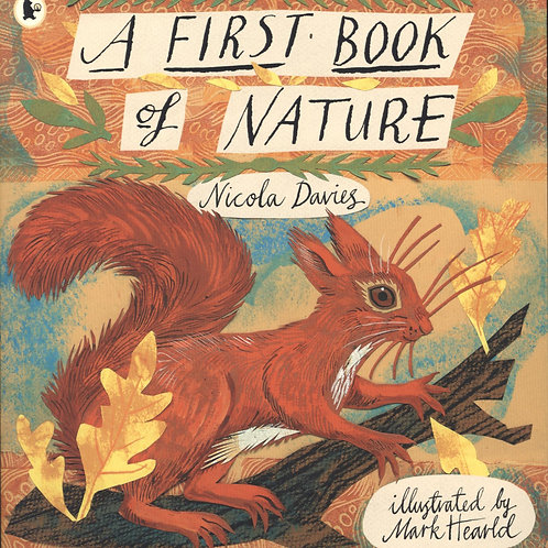 A First Book of Nature Nicola Davies