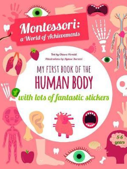 My First Book of the Human Body with Lots of Fantastic Stickers (Montessori Acti