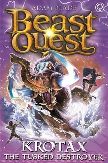 Beast Quest: Krotax the Tusked Destroyer       by Adam Blade