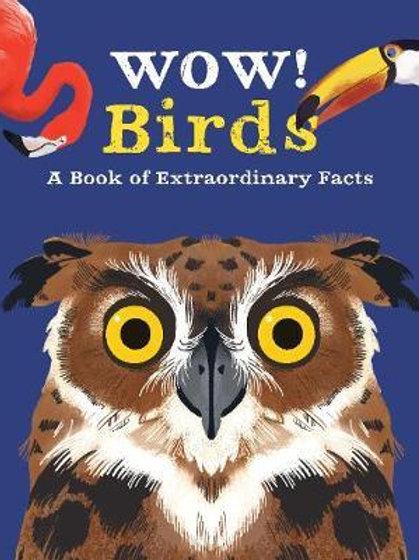 Wow! Birds Camilla de la Bedoyere