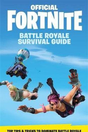 FORTNITE Official: The Battle Royale Survival Guide Games Epic