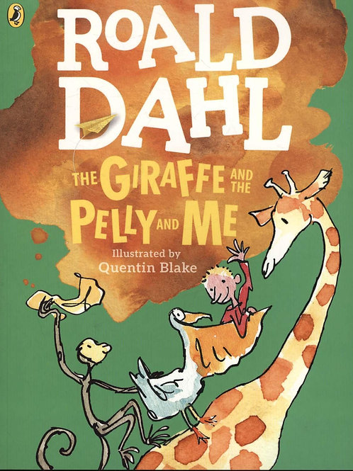 Giraffe and the Pelly and Me (Colour Edition)       by Roald Dahl