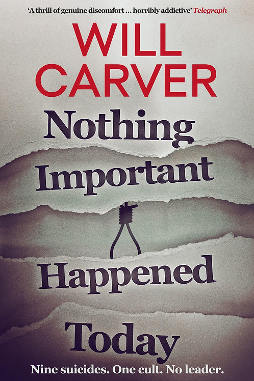 Nothing Important Happened Today       by Will Carver