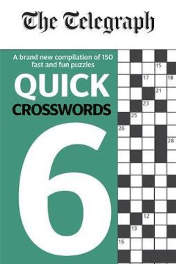 Telegraph Quick Crosswords 6       by Telegraph Media Group Ltd