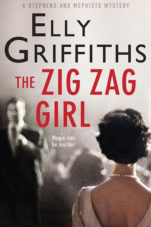 Zig Zag Girl       by Elly Griffiths