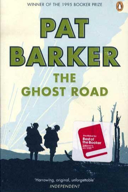 Ghost Road  by  Pat Barker