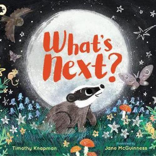 What's Next? Timothy Knapman