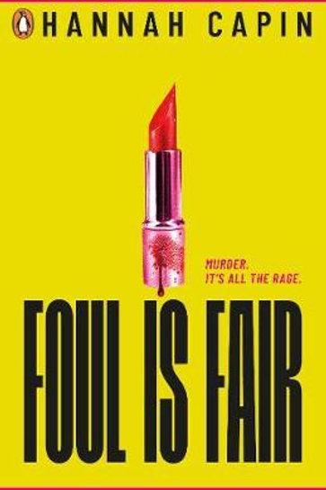 Foul is Fair Hannah Capin