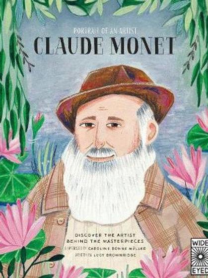 Portrait of an Artist: Claude Monet Lucy Brownridge