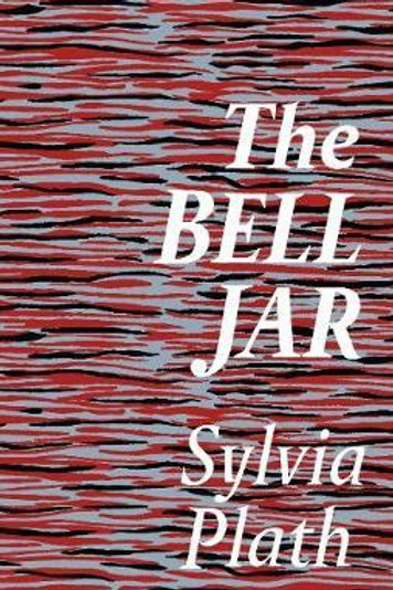 Bell Jar  by  Sylvia Plath