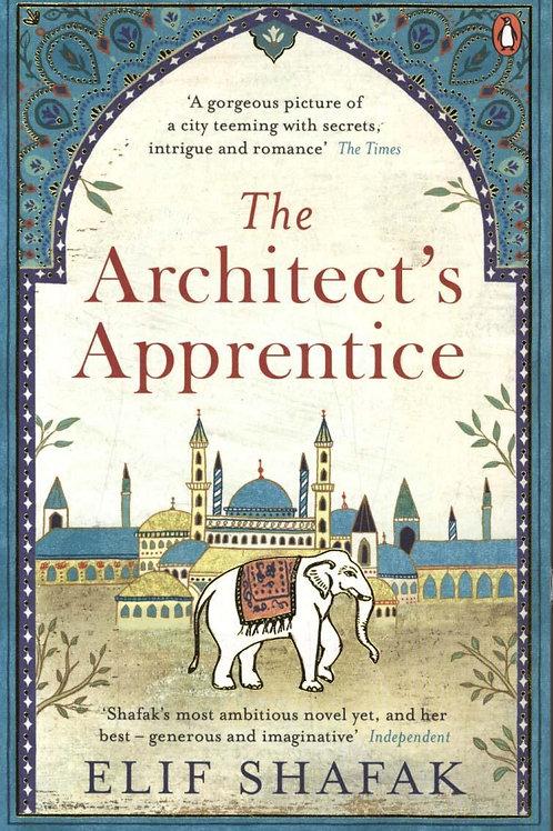 Architect's Apprentice       by Elif Shafak