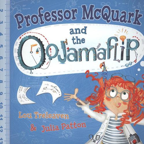 Professor McQuark and the Oojamaflip Lou Treleaven