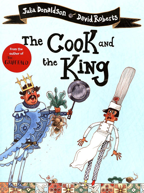 The Cook and the King Julia Donaldson