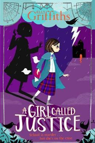 A Girl Called Justice Elly Griffiths