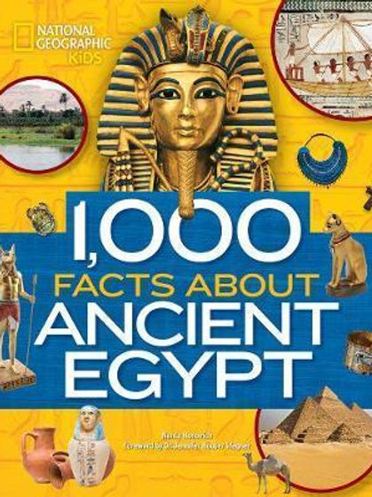 1,000 Facts About Ancient Egypt Geographic Kids National