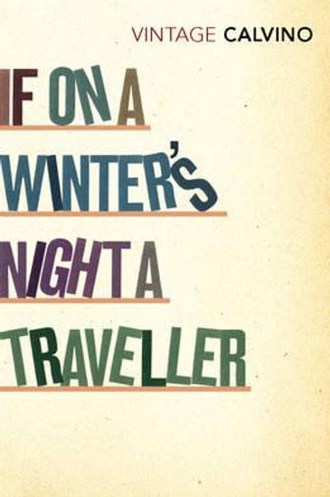 If On A Winter's Night A Traveller       by Italo Calvino