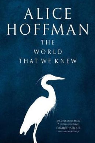 World That We Knew       by Alice Hoffman