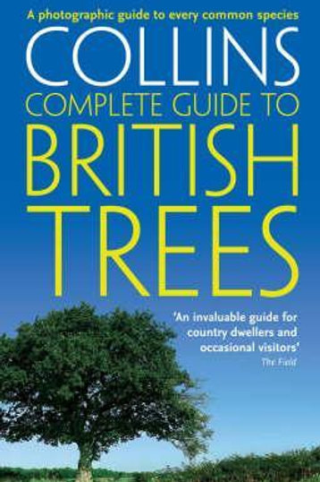 Collins Complete Guide to British Trees Paul Sterry
