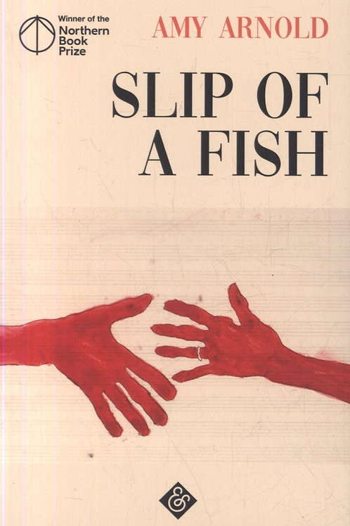 Slip of a Fish  by  Amy Arnold