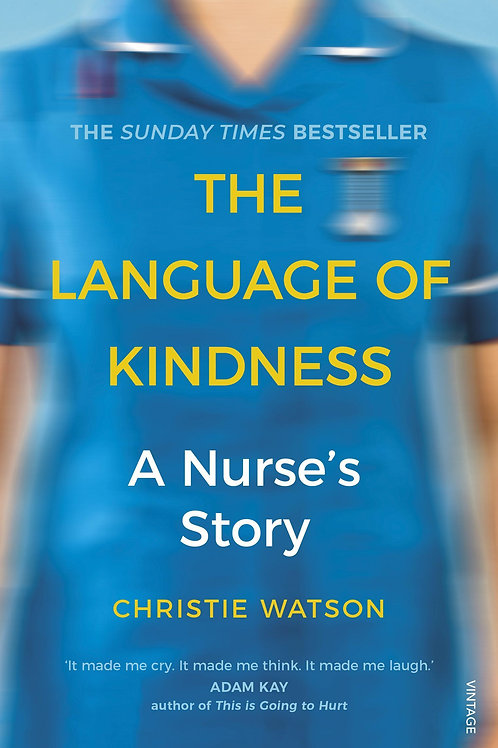 Language of Kindness     by  Christie Watson