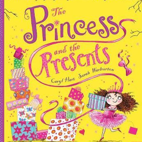 The Princess and the Presents Caryl Hart