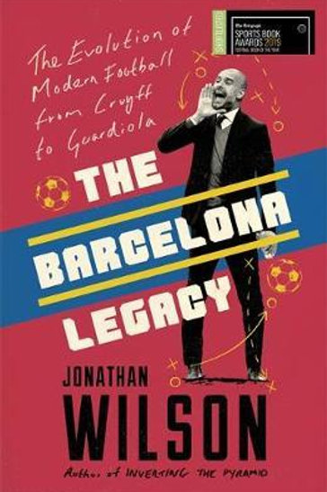 Barcelona Legacy       by Jonathan Wilson