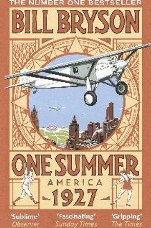 One Summer: America 1927 Bill Bryson