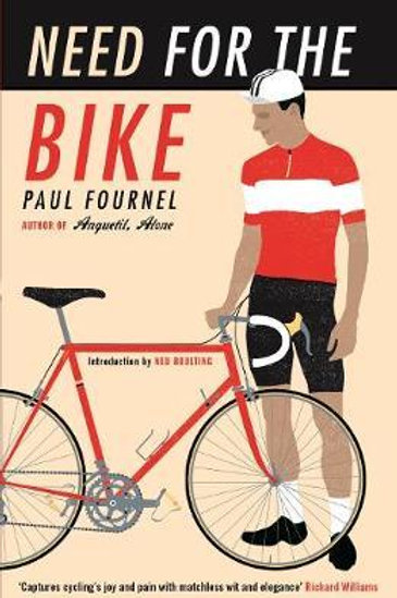 Need for the Bike       by Paul Fournel