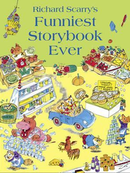 Funniest Storybook Ever Richard Scarry