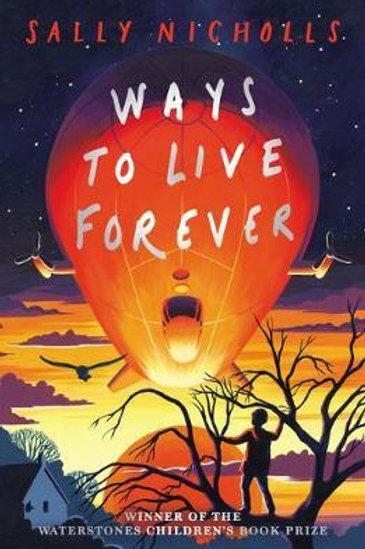 Ways to Live Forever (2019 NE) Sally Nicholls
