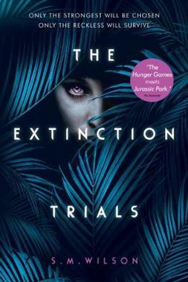 Extinction Trials       by S.M. Wilson