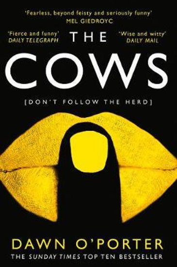 Cows  by  Dawn O'Porter
