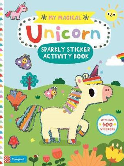 My Magical Unicorn Sticker Activity Book Campbell Books