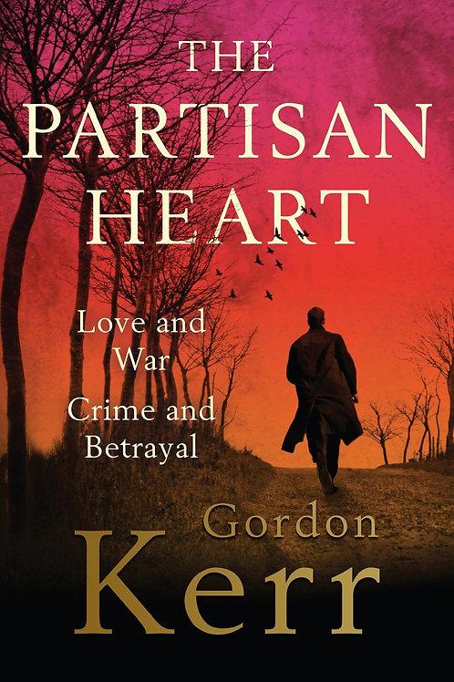 Partisan Heart       by Gordon Kerr
