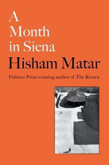 Month in Siena     by  Hisham Matar