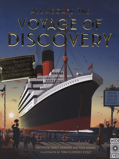 All Aboard the Voyage of Discovery Emily Hawkins