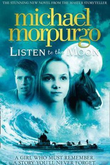Listen to the Moon Michael Morpurgo