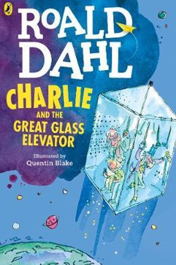 Charlie and the Great Glass Elevator Roald Dahl