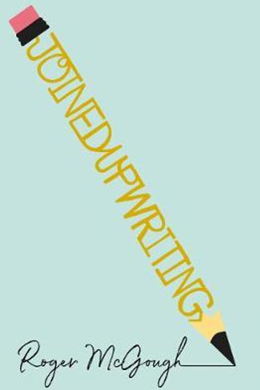 joinedupwriting     by  Roger McGough