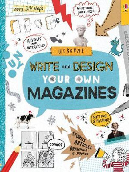 Write and Design Your Own Magazines Sarah Hull